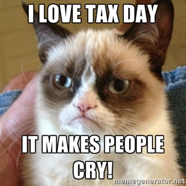 Tax day makes everyone cry.