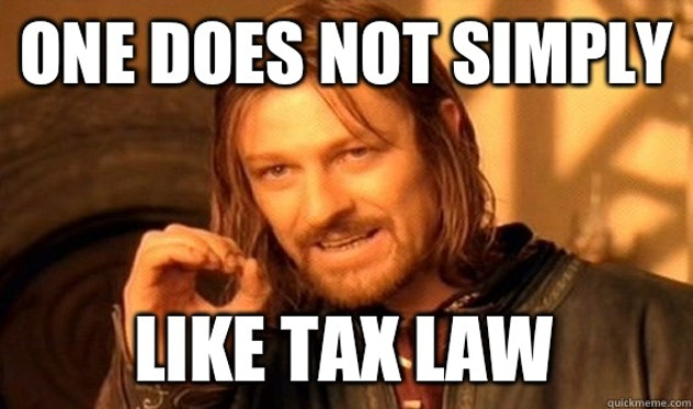 Tax law is the worst.