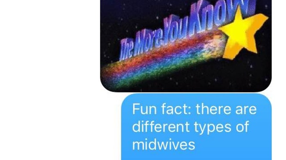 12 Texts Every New Mom Sends When She Meets Her Midwife For The