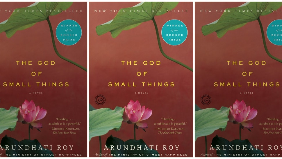 15 The God Of Small Things Quotes Get You Pumped For Arundhati