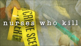 'Nurses Who Kill'