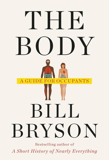 'The Body: A Guide for Occupants'