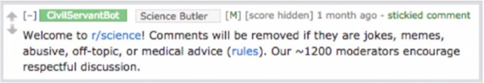 This is an example of one of the community guideline reminders posted in r/science during the study period.