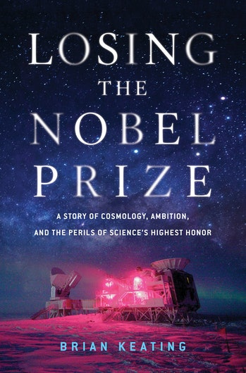 Losing the Nobel Prize Cover