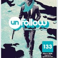 'Unfollow' Issue 10 Kills A Social Media Tycoon, Ignites Chaos