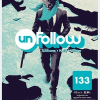 'Unfollow' Issue 10 Kills A Social Media Tycoon, Ignites Chaos