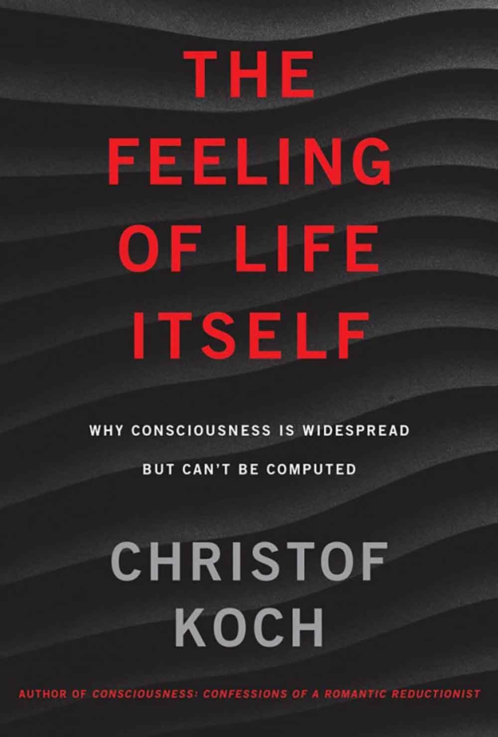 'The Feeling of Life Itself'