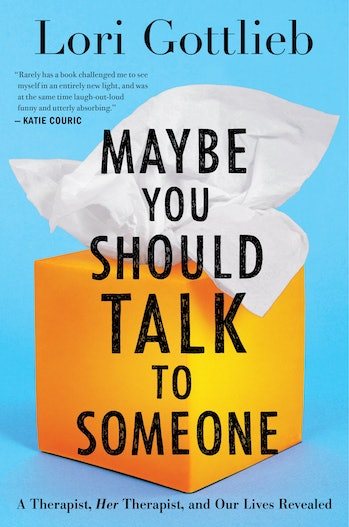 """The cover of """"Maybe You Should Talk to Someone."""""""