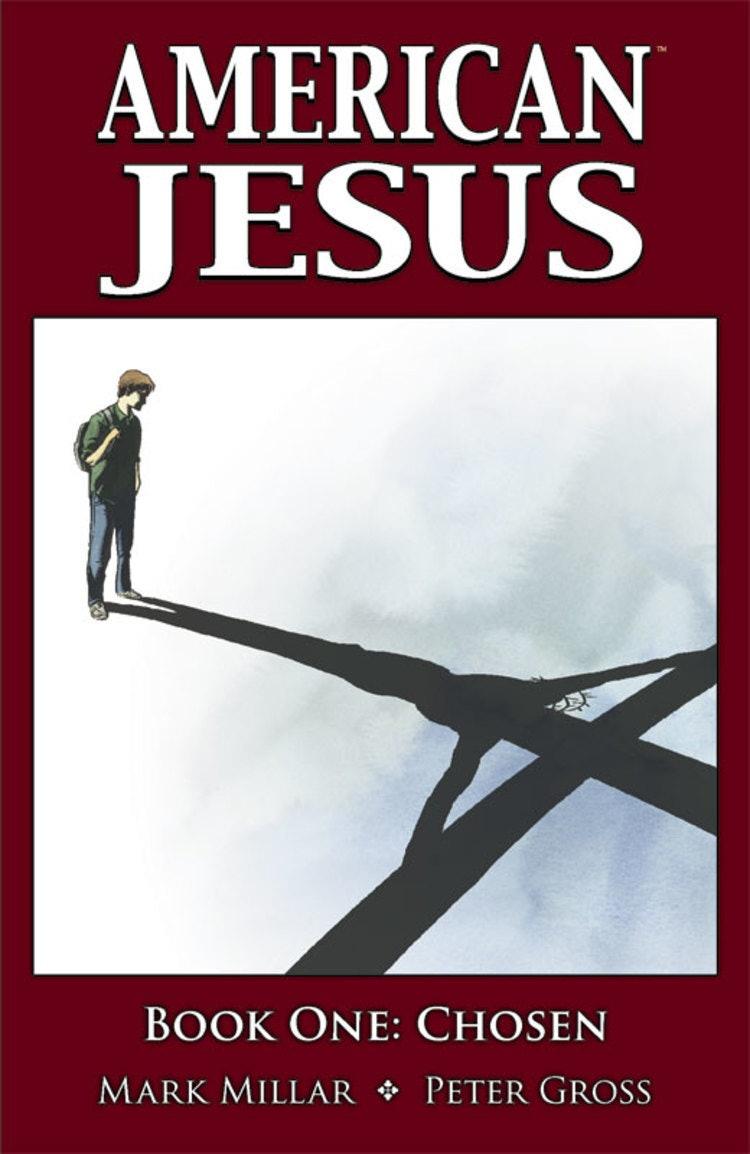 Mark Millar American Jesus
