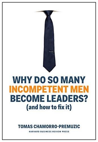Incompetent men