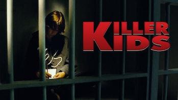 'Killer Kids'