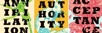 """The three books in 'The Southern Reach Trilogy' by Jeff VanderMeer: 'Annihilation,' 'Authority,' and """"Acceptance.'"""