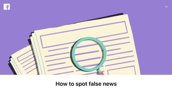 Facebook Tips or Advice on Spotting Fake News