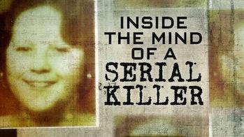 'Inside The Mind of A Serial Killer'