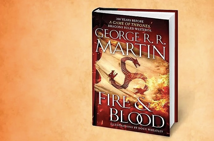 'Fire and Blood' serves as the inspiration for a tentative 'Game of Thrones' prequel series in development at HBO.