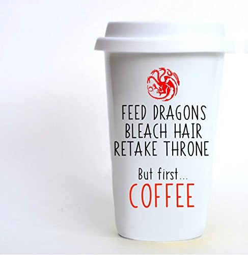 20 awesome game of thrones items fans will be obsessed with feed dragons bleach hair retake throne but first coffee travel mug 20 amazon gumiabroncs Gallery