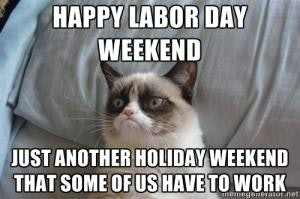7 Funny Labor Day Memes That Will Keep You Laughing All Weekend Long