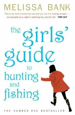 25 books to get you through your quarter life crisis with for The girls guide to hunting and fishing