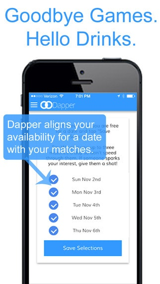 If you're working all the time, you probably don't have an extra second to  schedule dates. Dapper handles this for you; if you have a match, the app  will ...