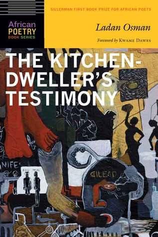 The Kitchen Dweller S Testimony By Ladan Osman