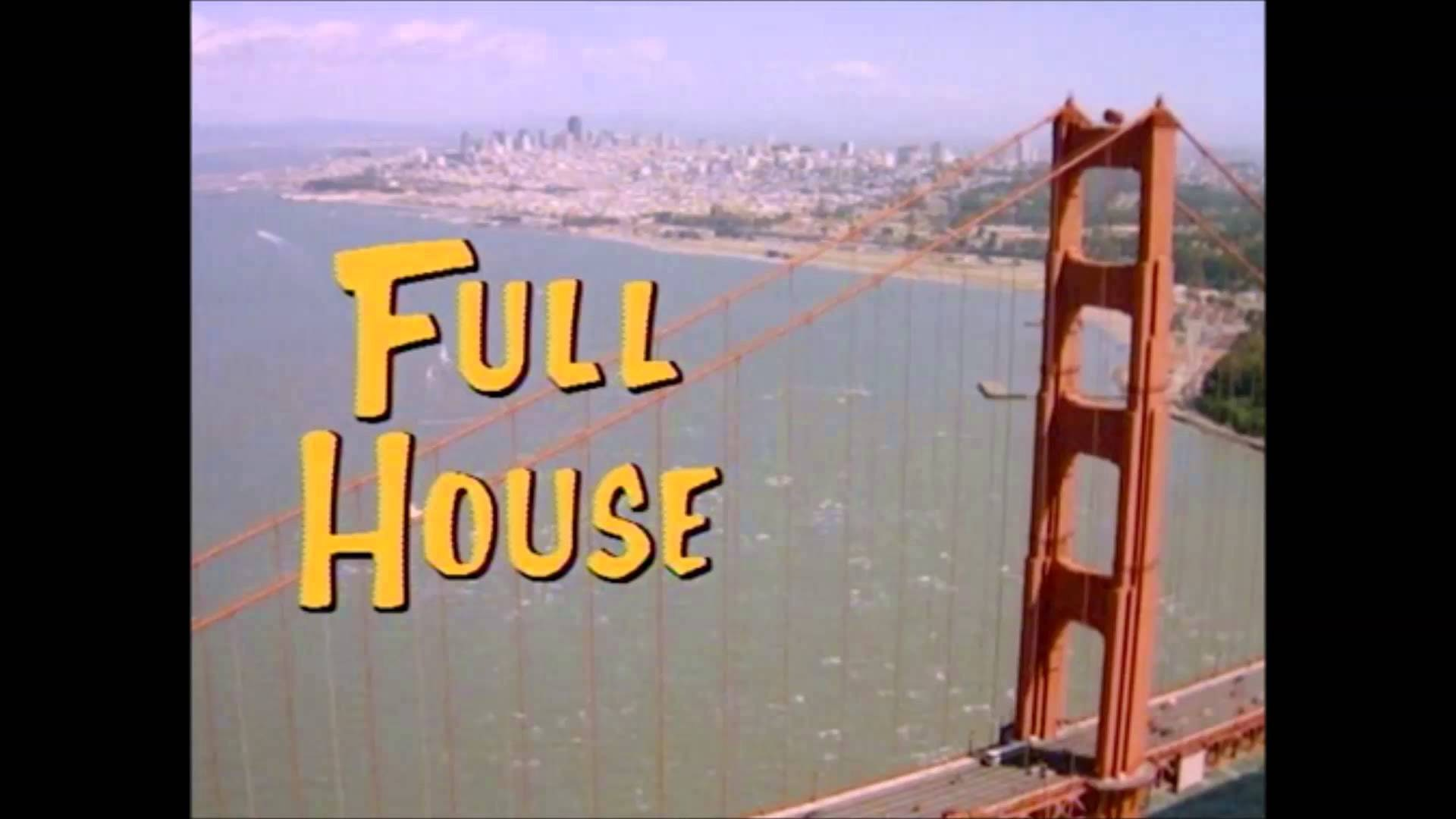 Perfect 6 Reasons Why U0027Full Houseu0027 Had The Best Theme Song Of All Time