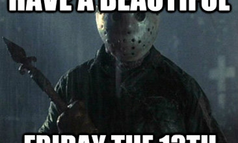 7 Friday The 13th Memes To Make You Laugh On This Creepy Day