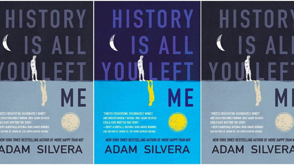 Adam Silveras History Is All You Left Me Cover Is Here