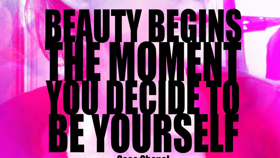 9 Fashion And Beauty Quotes That Will Boost Your Confidence This New