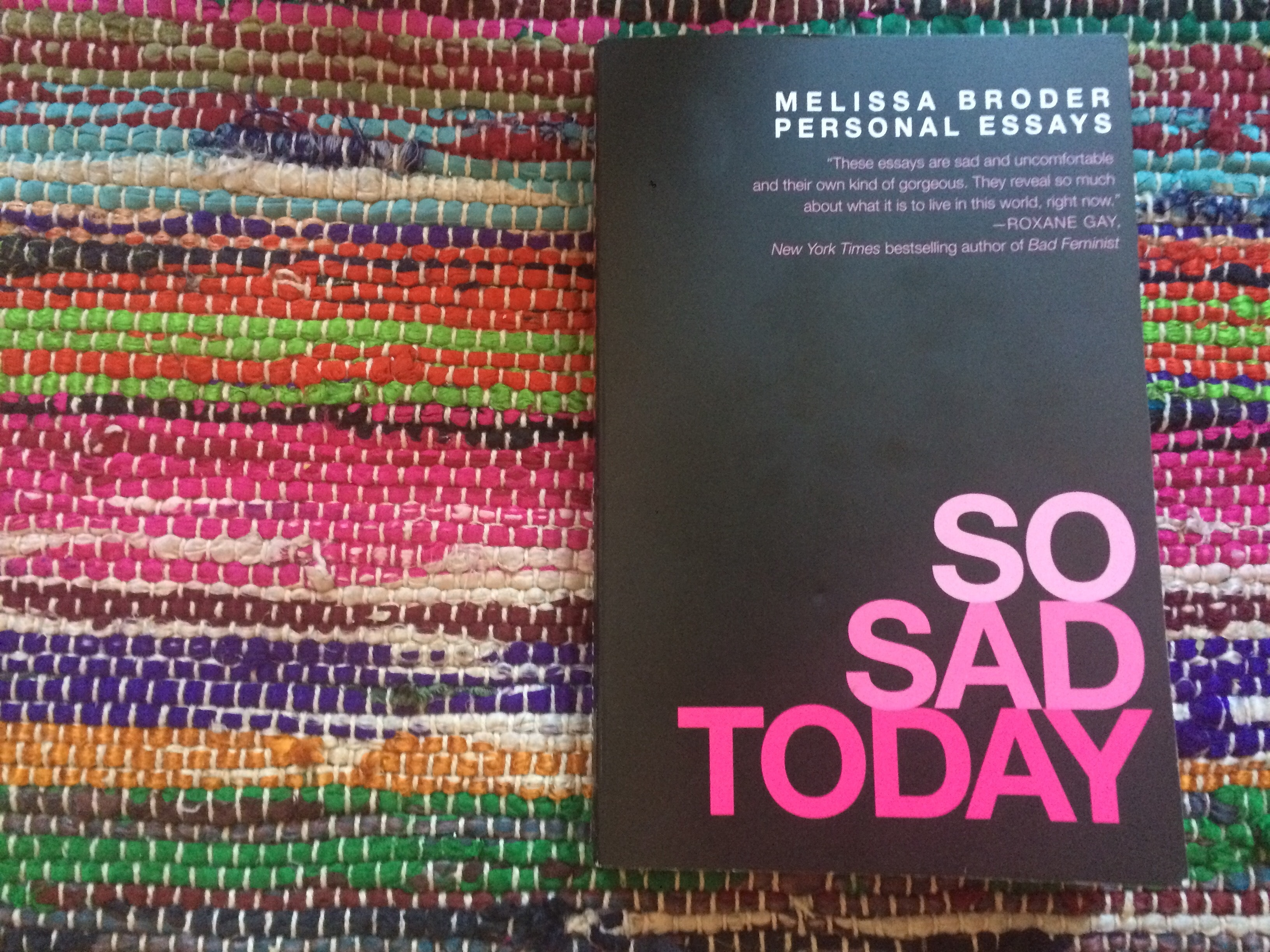 Why Every Woman Needs to Read Melissa Broder's 'So Sad Today'