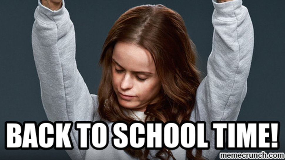18 Back To School Memes That Tell It How It Is Even If That S Not