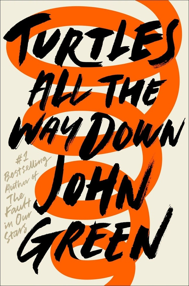 21 Turtles All The Way Down Quotes To Remind You Why John Green Is