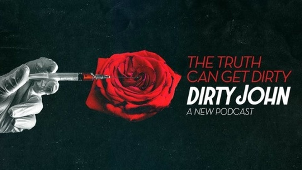 Image result for dirty john podcast