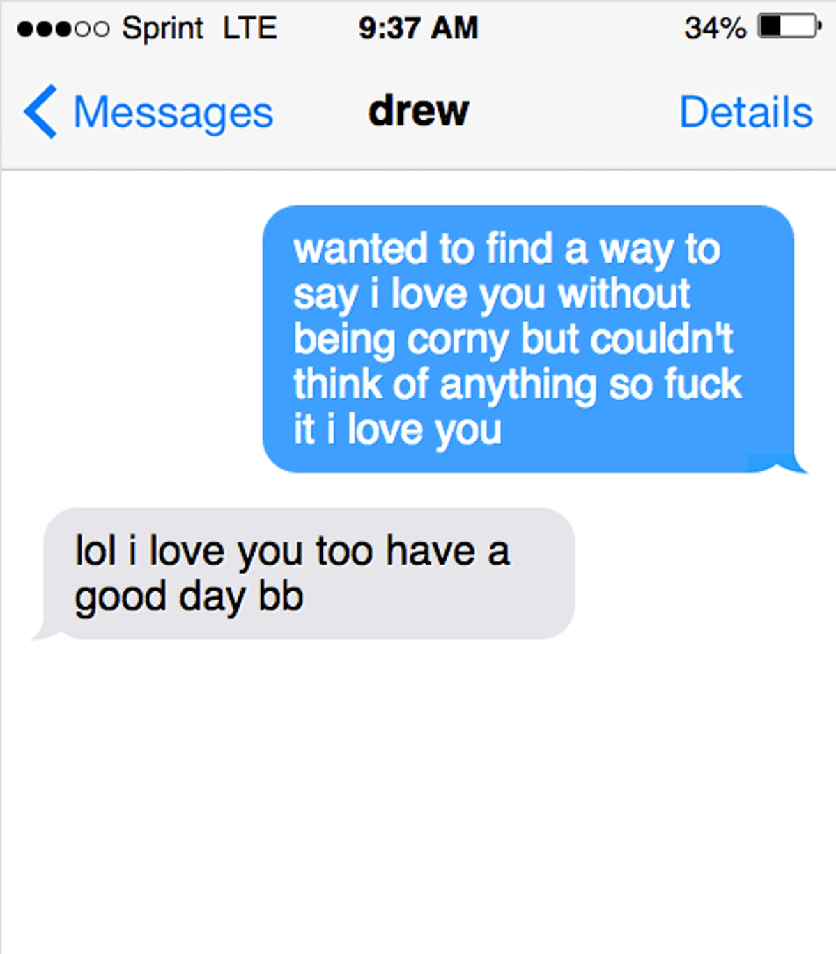 Sweet love messages are great ways for your partner to know you love them.