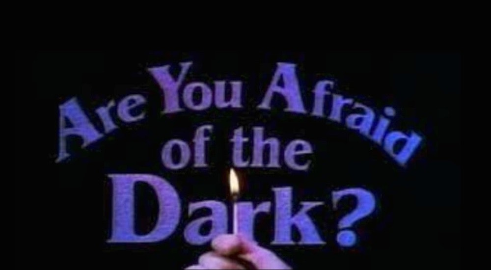 Are you afraid of the dark youtube