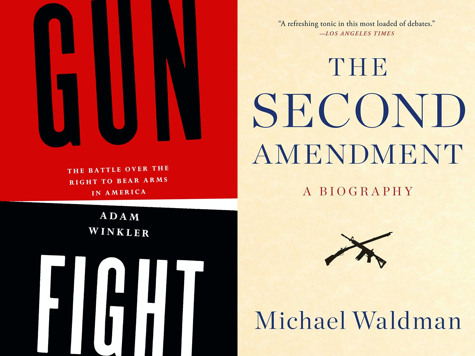 gunfight the battle over the right to bear arms in america