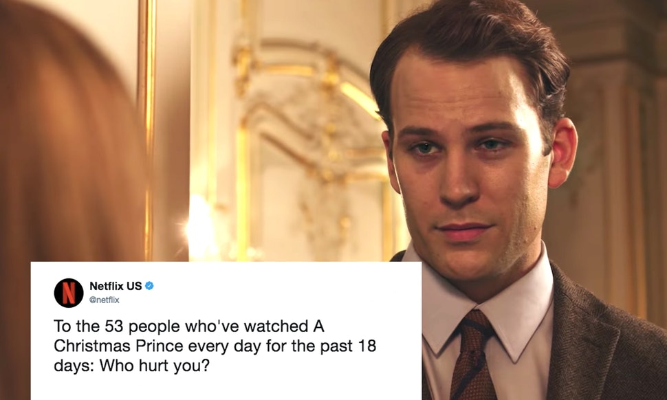 netflixs a christmas prince tweet basically calls out your obsession with this meme worthy movie