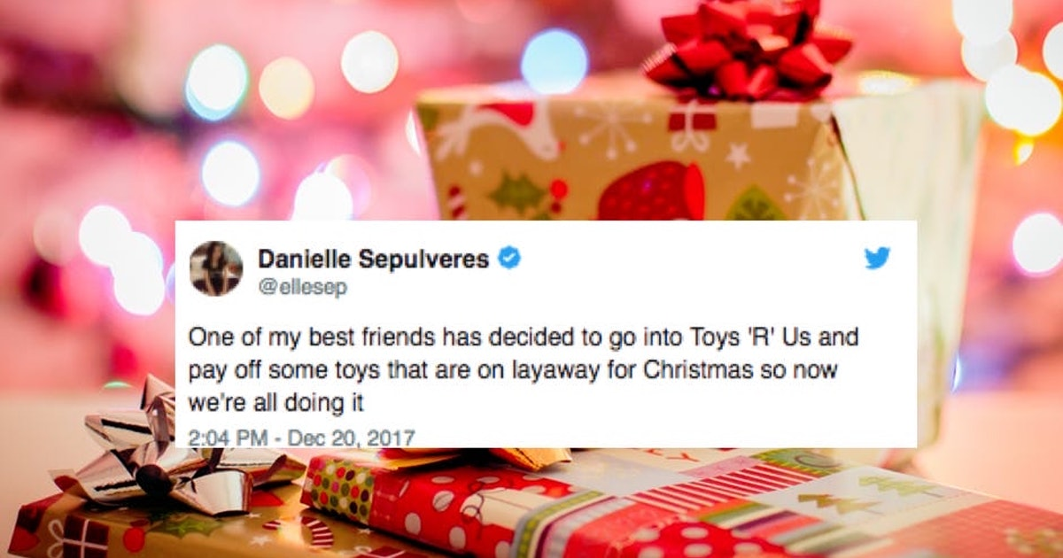 how to pay for layaway toys for strangers at large retail stores this holiday season - What Time Does Toys R Us Close On Christmas Eve