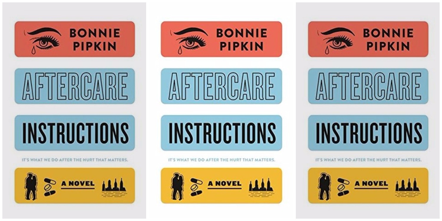 Aftercare Instructions By Bonnie Pipkin Is Bustles American Woman Mallory Book Club Pick For July