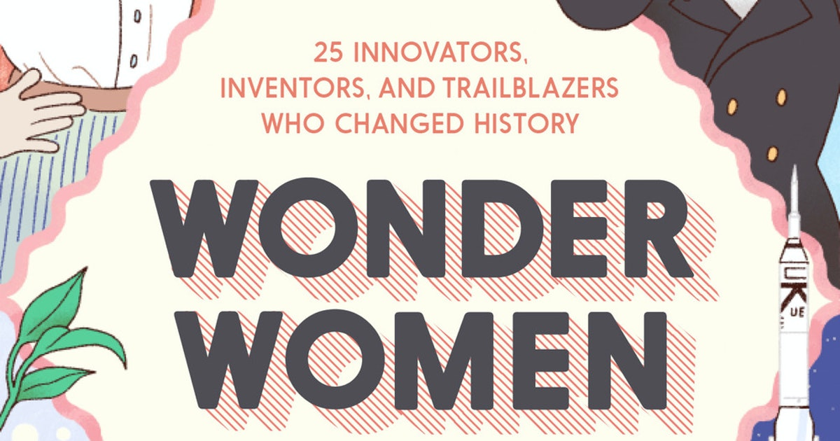 14 Illustrated Books About Women Who Changed The World