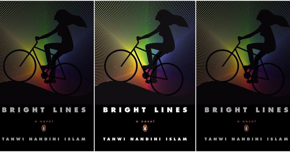 Read 'Bright Lines' By Tanwi Nandini Islam With Bustle's American Woman Book Club This September