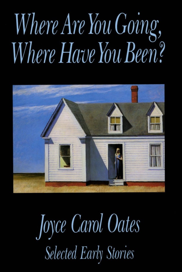 the crossroads of life in where are you going where have you been by joyce carol oates Where are you going, where have you been by joyce carol oates (1966)   who are you you think you're so pretty she would say connie would raise her .