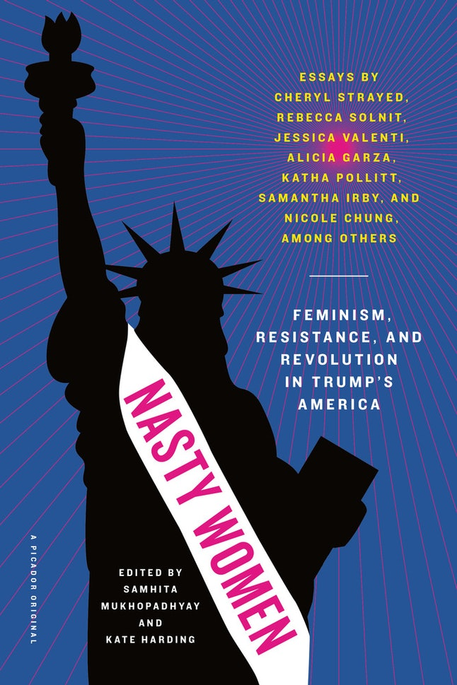Yellow Wallpaper Essay Nasty Women Feminism Resistance And Revolution In Trumps America  Edited By Samhita Mukhopadhyay And Kate Harding Essay On Business Ethics also Sample Synthesis Essays  New Feminist Books That Could Totally Change Your Year High School Essay Writing