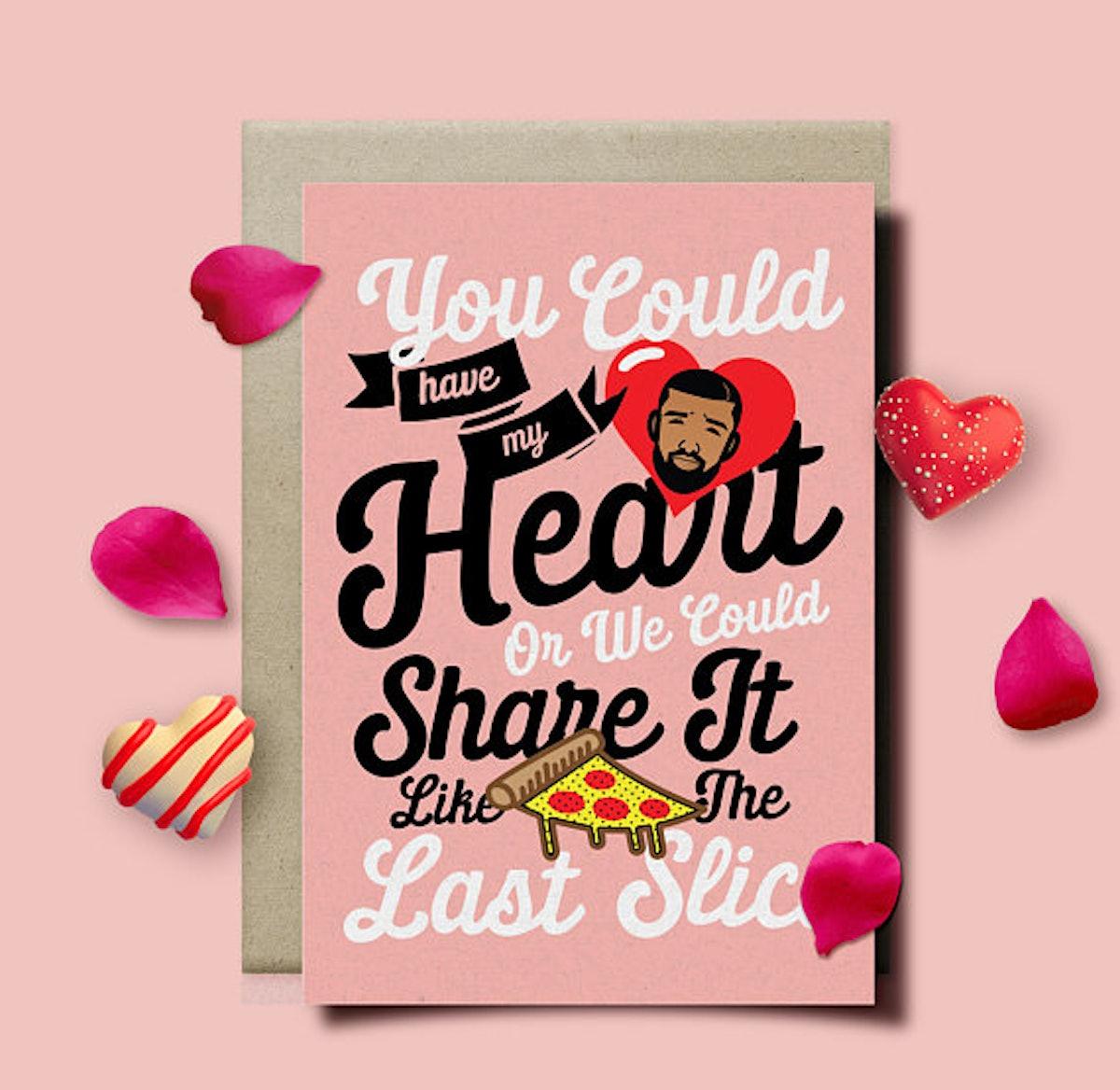 Drake Valentine's Day Card Last Slice