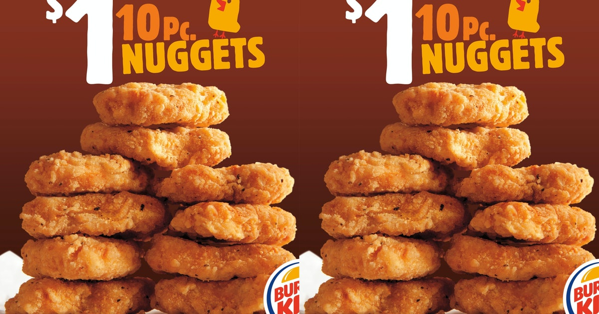 You Can Get 10 Burger King Chicken Nuggets For A Dollar Right Now
