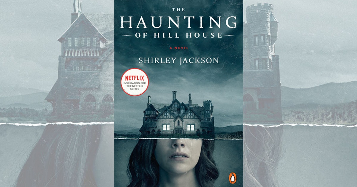 What Happens In The Haunting Of Hill House Book Is Very Different From The Netflix Tv Series But Just As Creepy