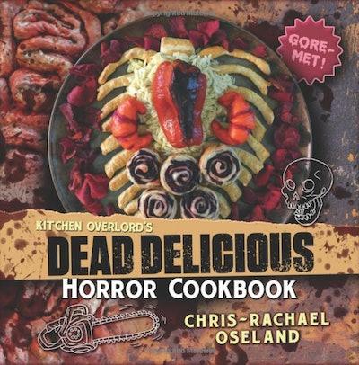 Kitchen Overlord's Dead Delicious Horror Cookbook