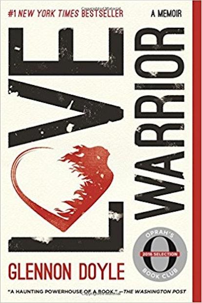 'Love Warrior' by Glennon Doyle