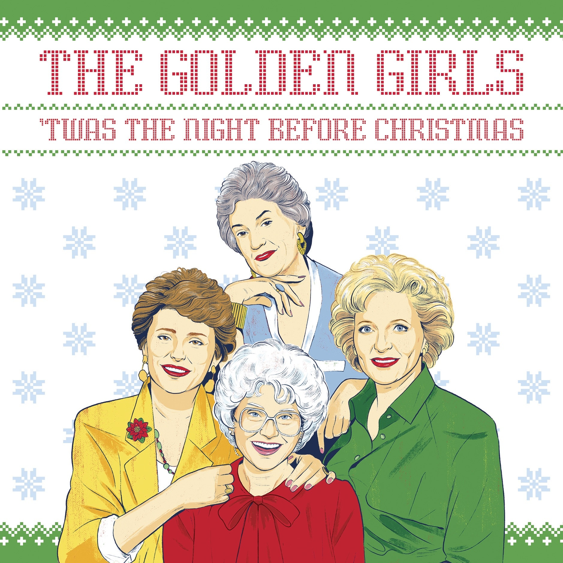 The New \'Golden Girls Twas The Night Before Christmas\' Book Is Best ...