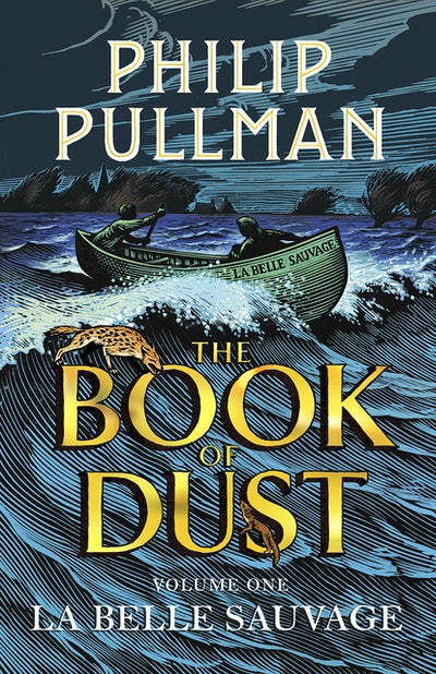 La Belle Sauvage: The Book of Dust vol. 1 paperback by Philip Pullman