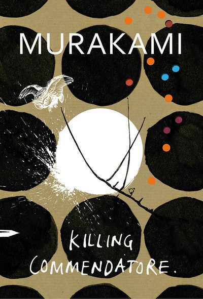 """""""Killing Commendatore"""" by Haruki Murakami"""